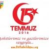 15 Temmuz Demokrasi Şehitlerimizi Saygıyla ve Rahmetle Anıyoruz