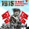 18 Mart Çanakkale Şehitlerimizi Şükran Ve Saygı İle Anıyoruz
